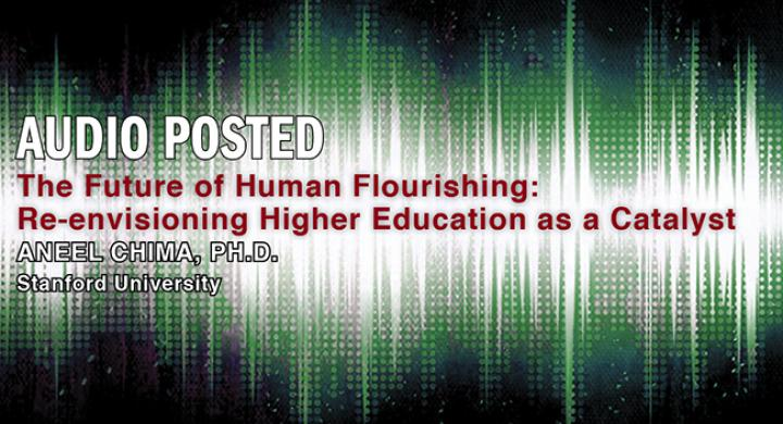 Aneel Chima: The Future of Human Flourishing