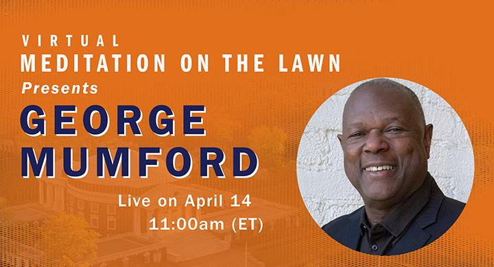 Live Meditation with George Mumford — Q&A Moderated by UVA Head Wrestling Coach Steve Garland